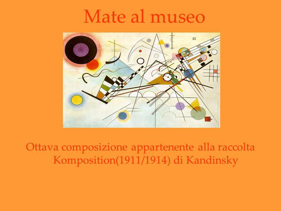 Mate al museo Ottava composizione appartenente alla raccolta Komposition(1911/1914) di Kandinsky