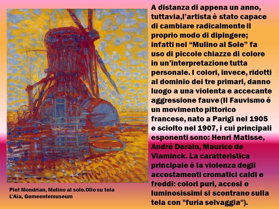 A distanza di appena un anno, tuttavia,l'artista è stato capace di cambiare radicalmente il proprio modo di dipingere; infatti nel Mulino al Sole fa uso di piccole chiazze di colore in un'interpretazione tutta personale. I colori, invece, ridotti al dominio dei tre primari, danno luogo a una violenta e accecante aggressione fauve (Il Fauvismo é un movimento pittorico francese, nato a Parigi nel 1905 e sciolto nel 1907, i cui principali esponenti sono: Henri Matisse, André Derain, Maurice de Vlaminck. La caratteristica principale è la violenza degli accostamenti cromatici caldi e freddi: colori puri, accesi e luminosissimi si scontrano sulla tela con furia selvaggia ).