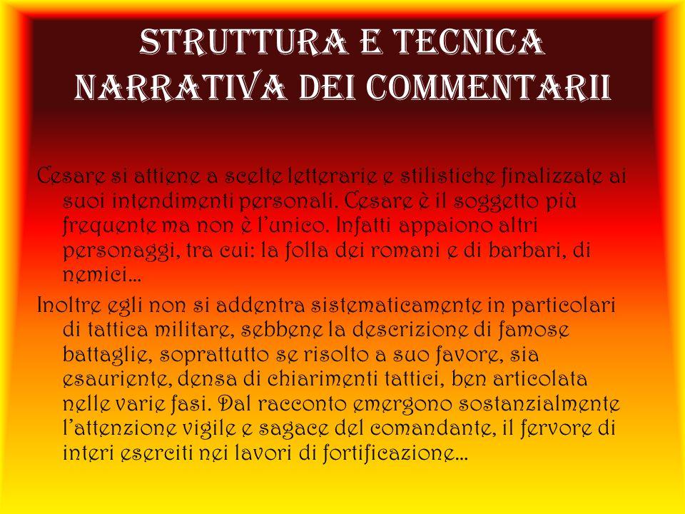 STRUTTURA E TECNICA NARRATIVA DEI COMMENTARII