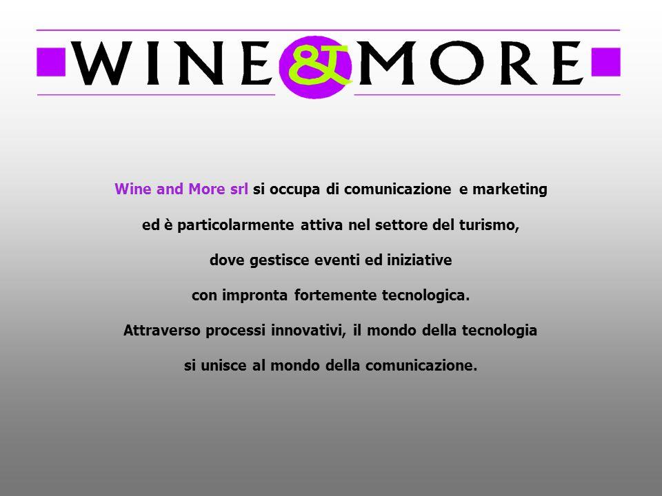 Wine and More srl si occupa di comunicazione e marketing