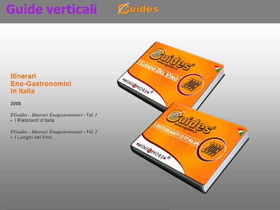 Guide verticali Itinerari Eno-Gastronomici in Italia 2008