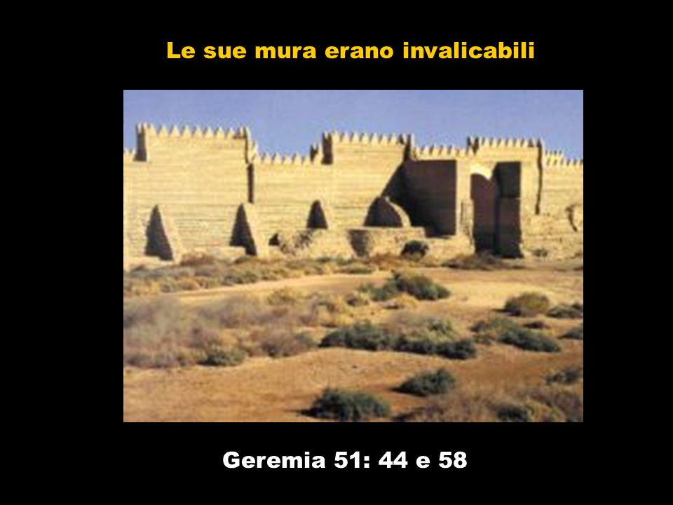 Le sue mura erano invalicabili