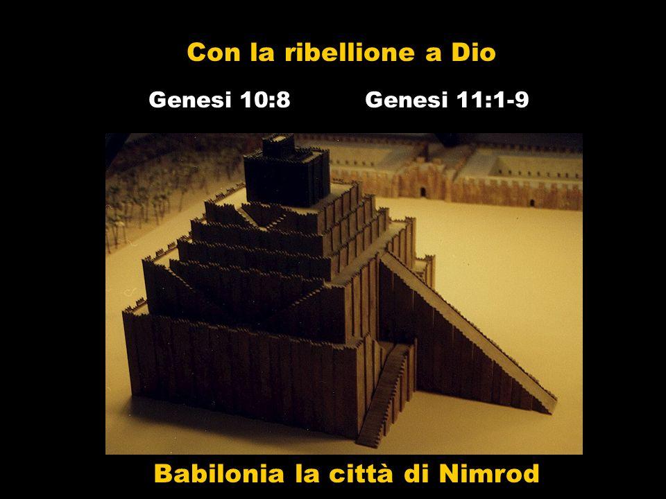 Babilonia la città di Nimrod