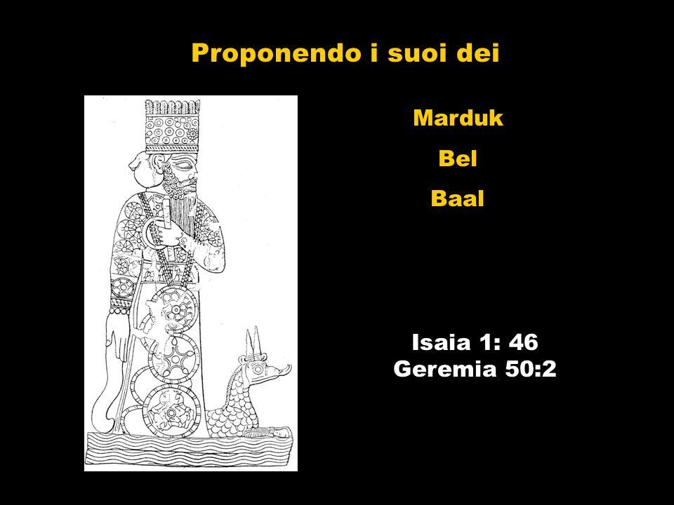 Proponendo i suoi dei Marduk Bel Baal Isaia 1: 46 Geremia 50:2