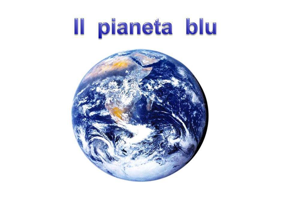 Il pianeta blu Il pianeta blu