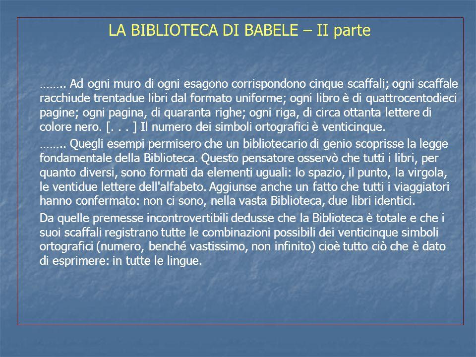 LA BIBLIOTECA DI BABELE – II parte