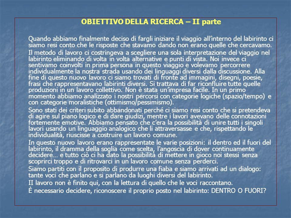 OBIETTIVO DELLA RICERCA – II parte