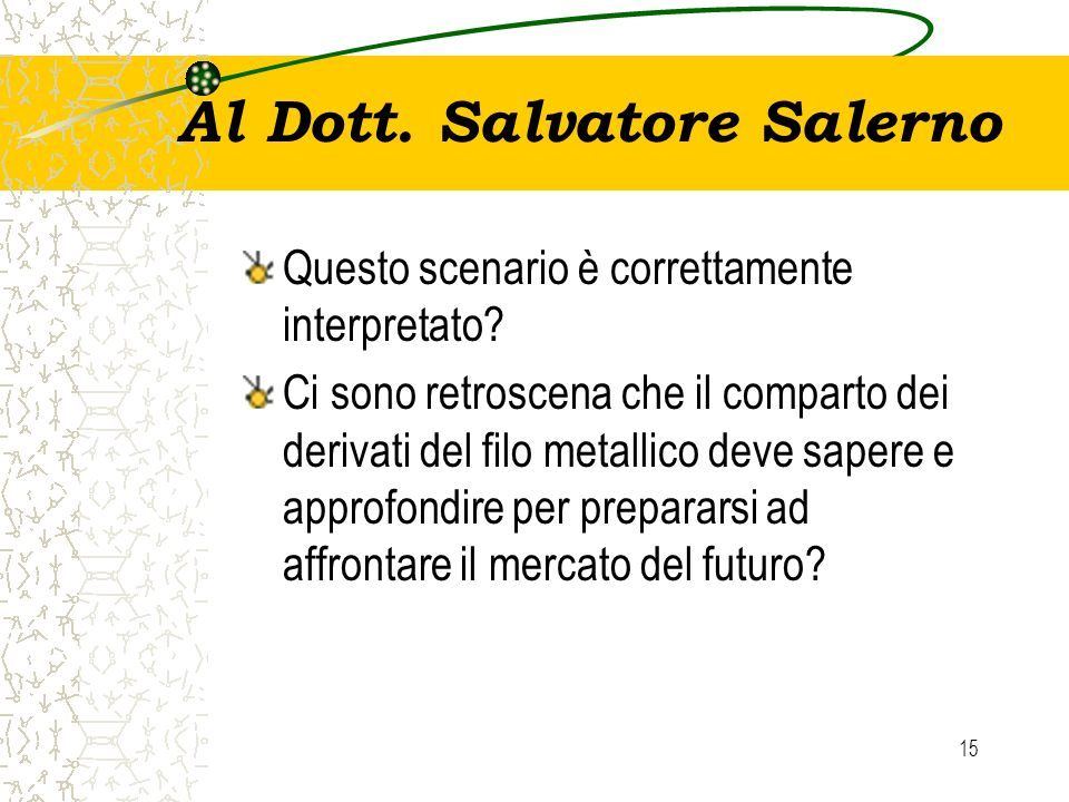 Al Dott. Salvatore Salerno
