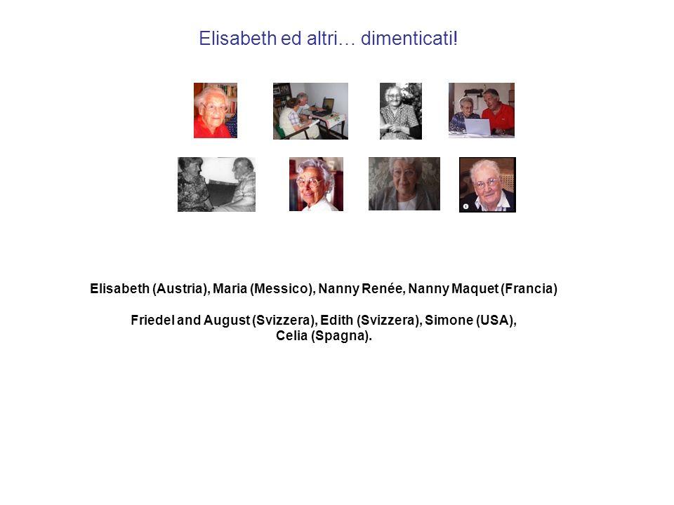 Elisabeth ed altri… dimenticati!
