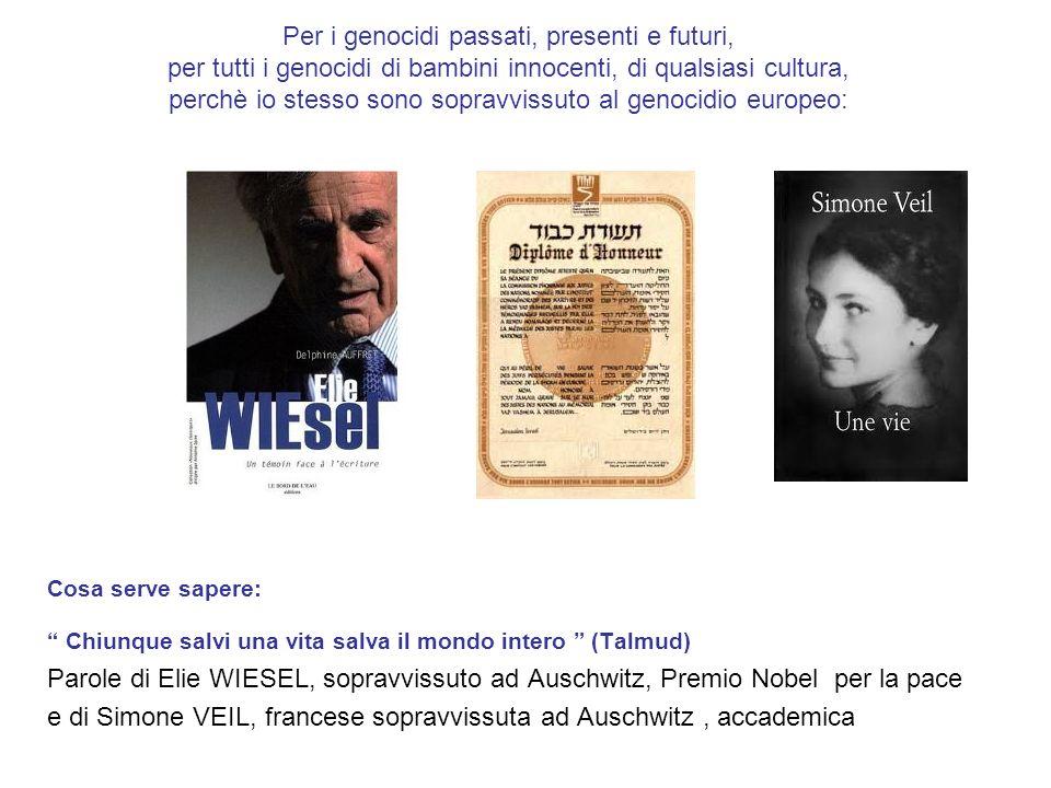 e di Simone VEIL, francese sopravvissuta ad Auschwitz , accademica