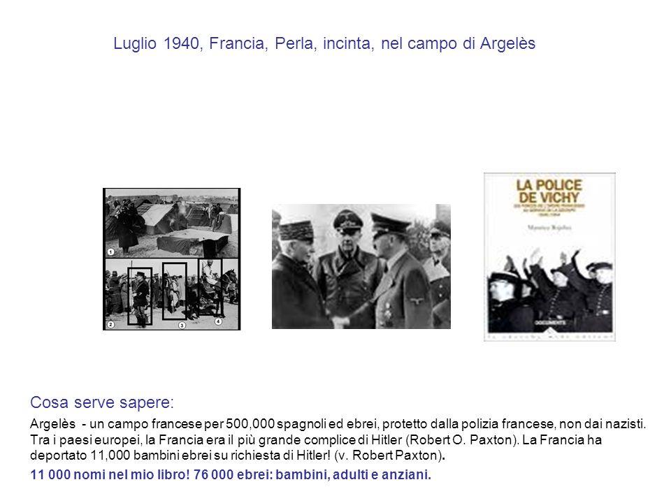 Luglio 1940, Francia, Perla, incinta, nel campo di Argelès