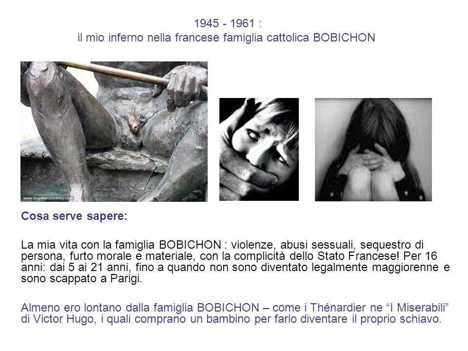 1945 - 1961 : il mio inferno nella francese famiglia cattolica BOBICHON