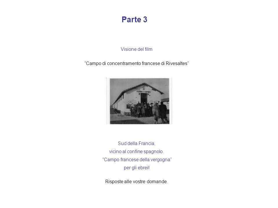 Parte 3 Visione del film. Campo di concentramento francese di Rivesaltes Sud della Francia, vicino al confine spagnolo.