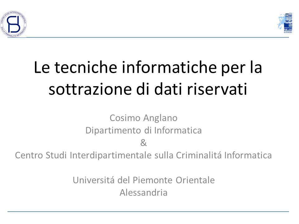Le tecniche informatiche per la sottrazione di dati riservati