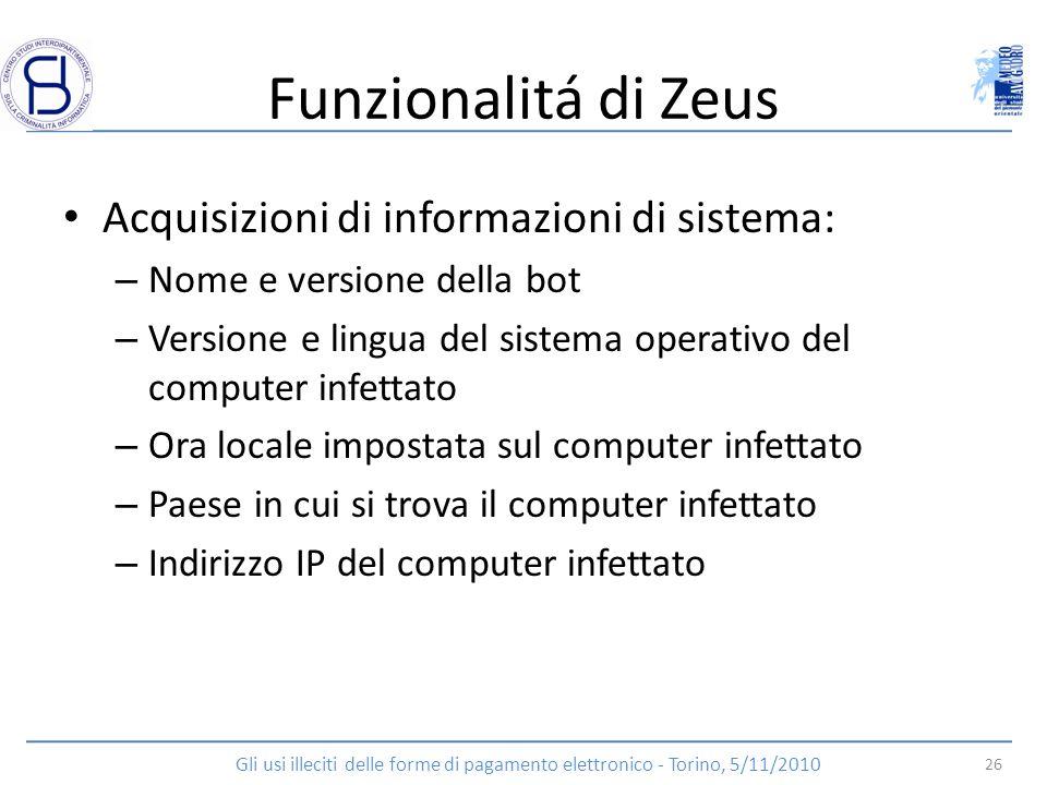 Funzionalitá di Zeus Acquisizioni di informazioni di sistema: