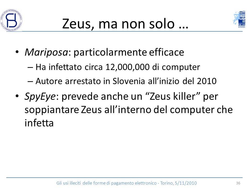 Zeus, ma non solo … Mariposa: particolarmente efficace