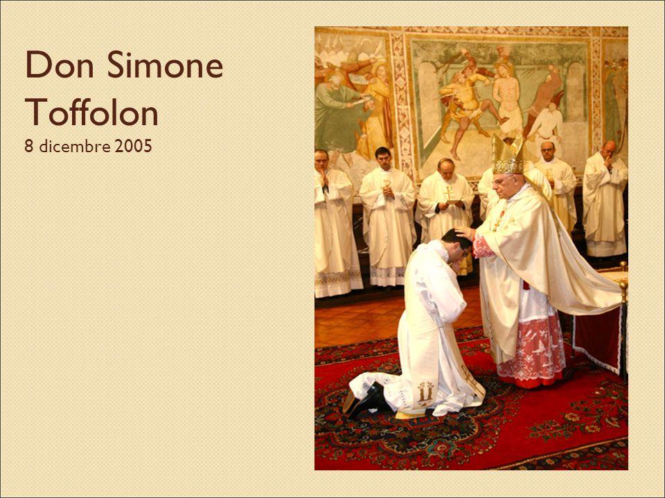 Don Simone Toffolon 8 dicembre 2005