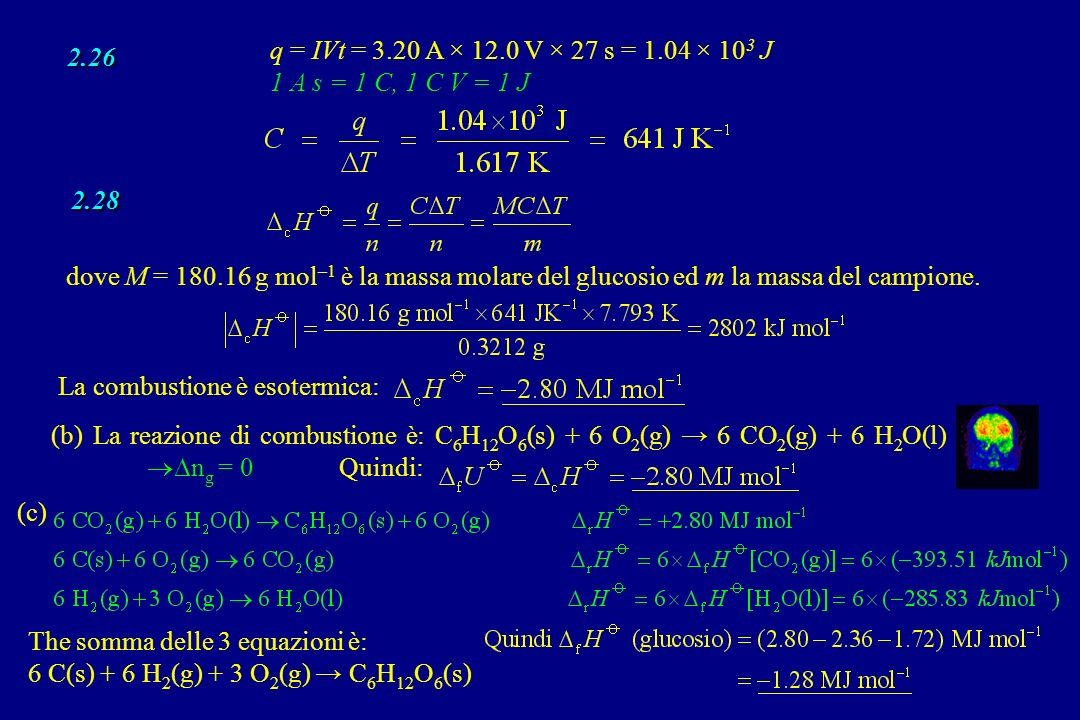 q = IVt = 3.20 A × 12.0 V × 27 s = 1.04 × 103 J 1 A s = 1 C, 1 C V = 1 J. 2.26. 2.28.