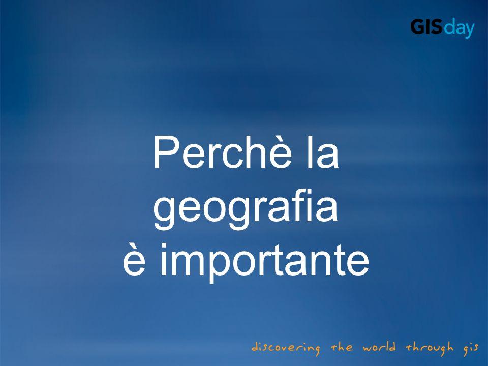 Perchè la geografia è importante