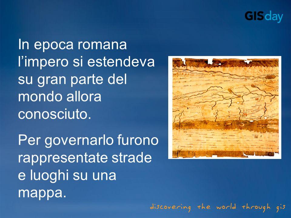 In epoca romana l'impero si estendeva su gran parte del mondo allora conosciuto.