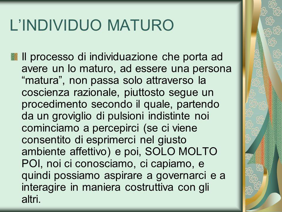 L'INDIVIDUO MATURO