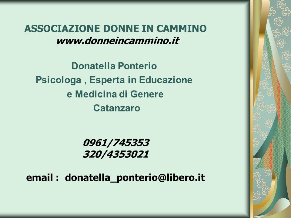ASSOCIAZIONE DONNE IN CAMMINO Psicologa , Esperta in Educazione