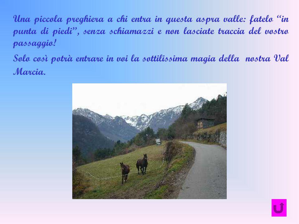 Una piccola preghiera a chi entra in questa aspra valle: fatelo in punta di piedi , senza schiamazzi e non lasciate traccia del vostro passaggio!