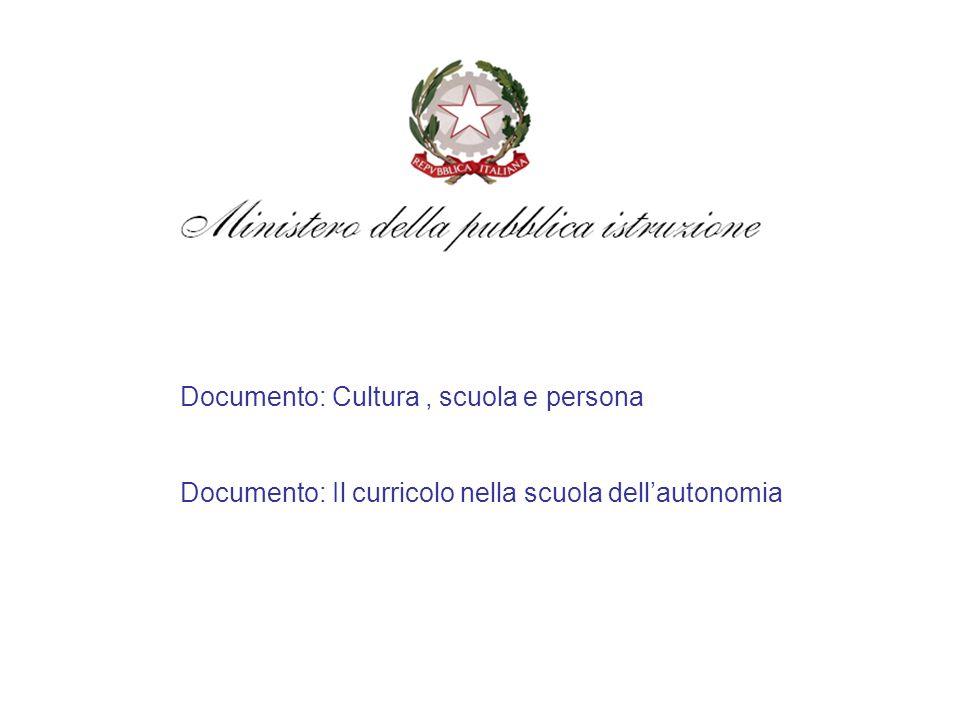 Documento: Cultura , scuola e persona