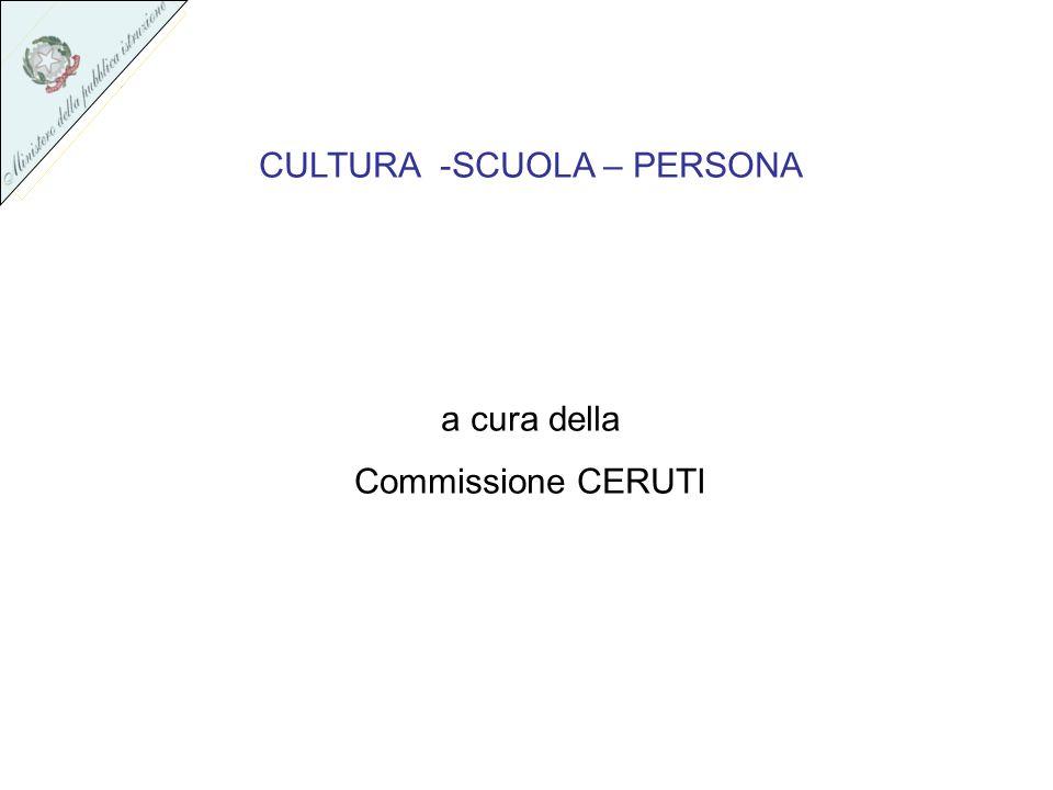 CULTURA -SCUOLA – PERSONA