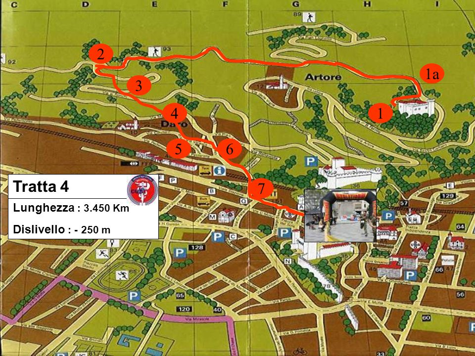2 1a 3 4 1 5 6 Tratta 4 7 Lunghezza : 3.450 Km Dislivello : - 250 m