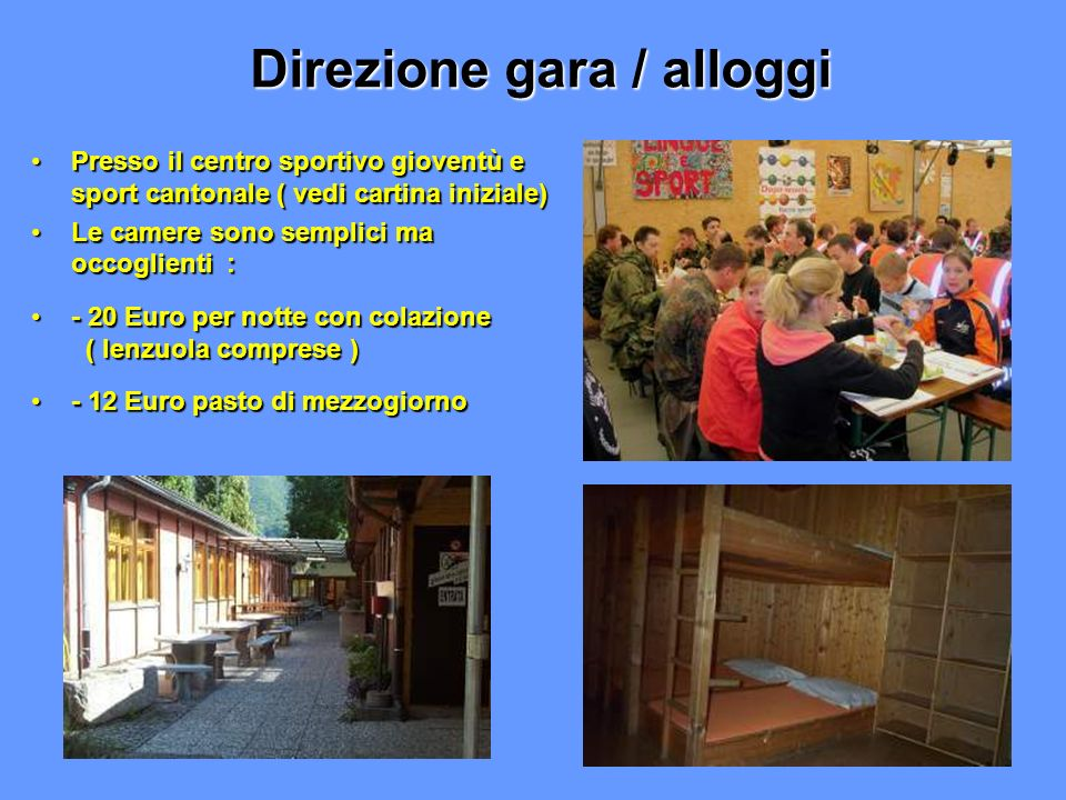 Direzione gara / alloggi