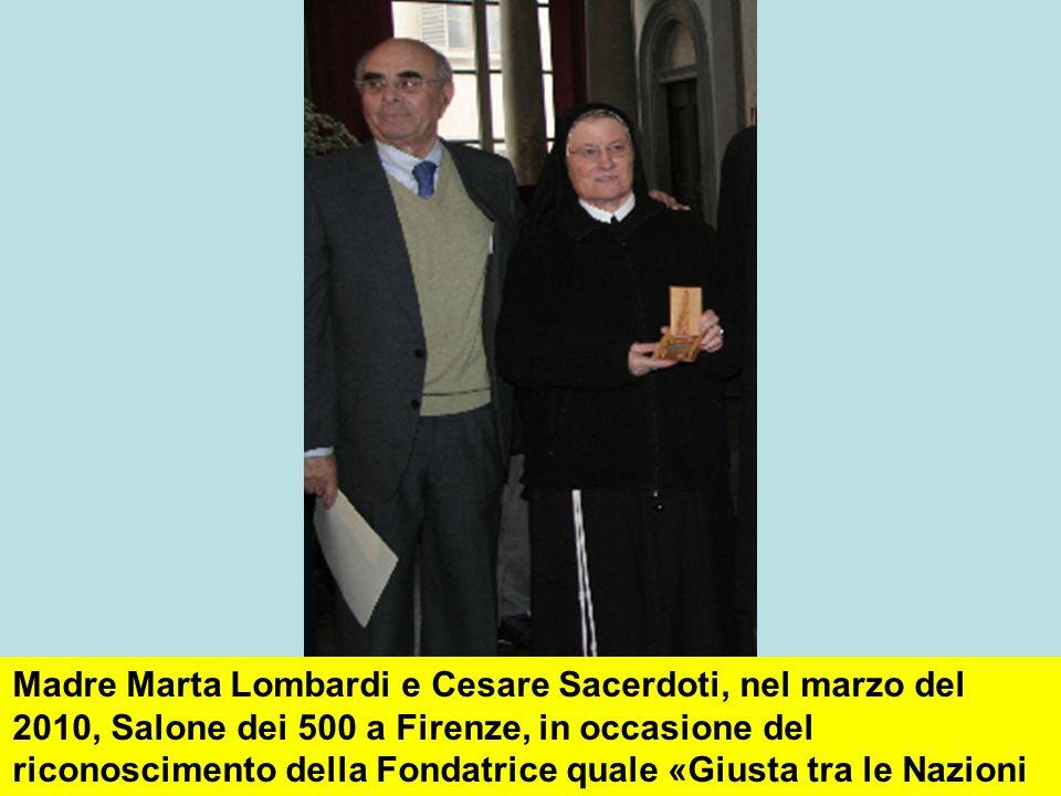 Madre Marta Lombardi e Cesare Sacerdoti, nel marzo del 2010, Salone dei 500 a Firenze, in occasione del riconoscimento della Fondatrice quale «Giusta tra le Nazioni