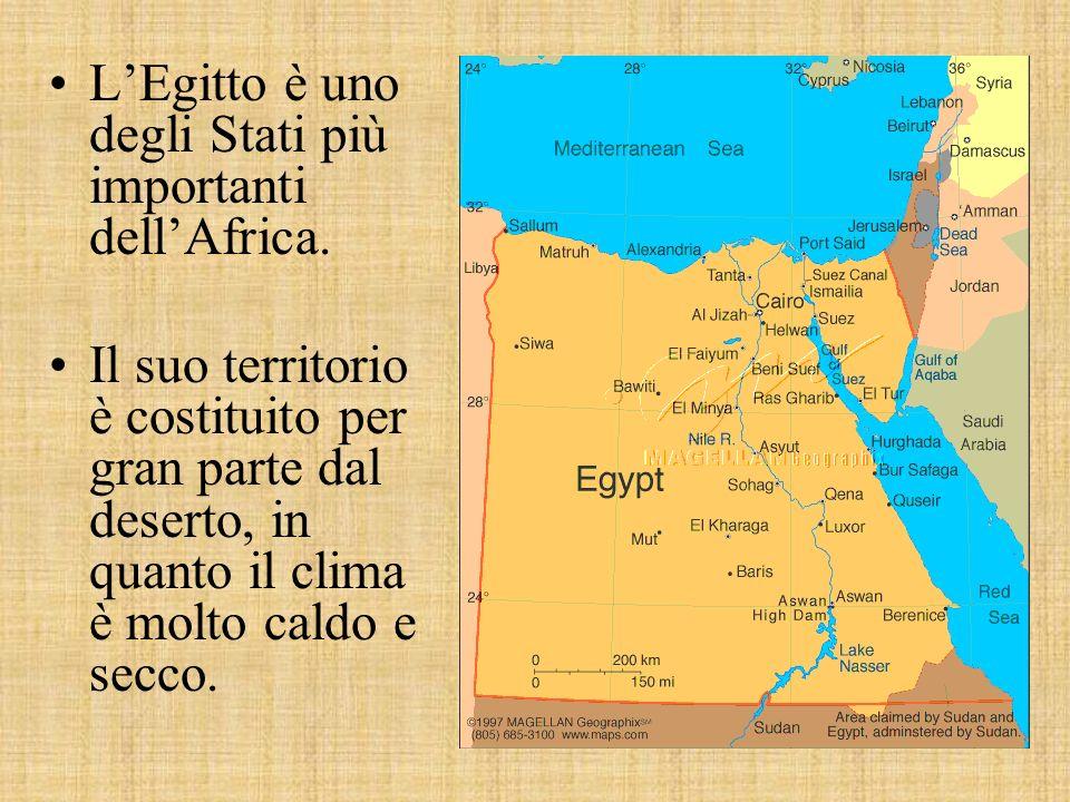 L'Egitto è uno degli Stati più importanti dell'Africa.