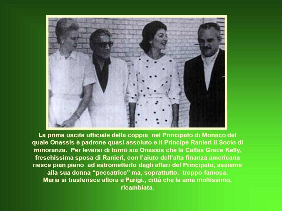 La prima uscita ufficiale della coppia nel Principato di Monaco del quale Onassis è padrone quasi assoluto e il Principe Ranieri il Socio di minoranza.