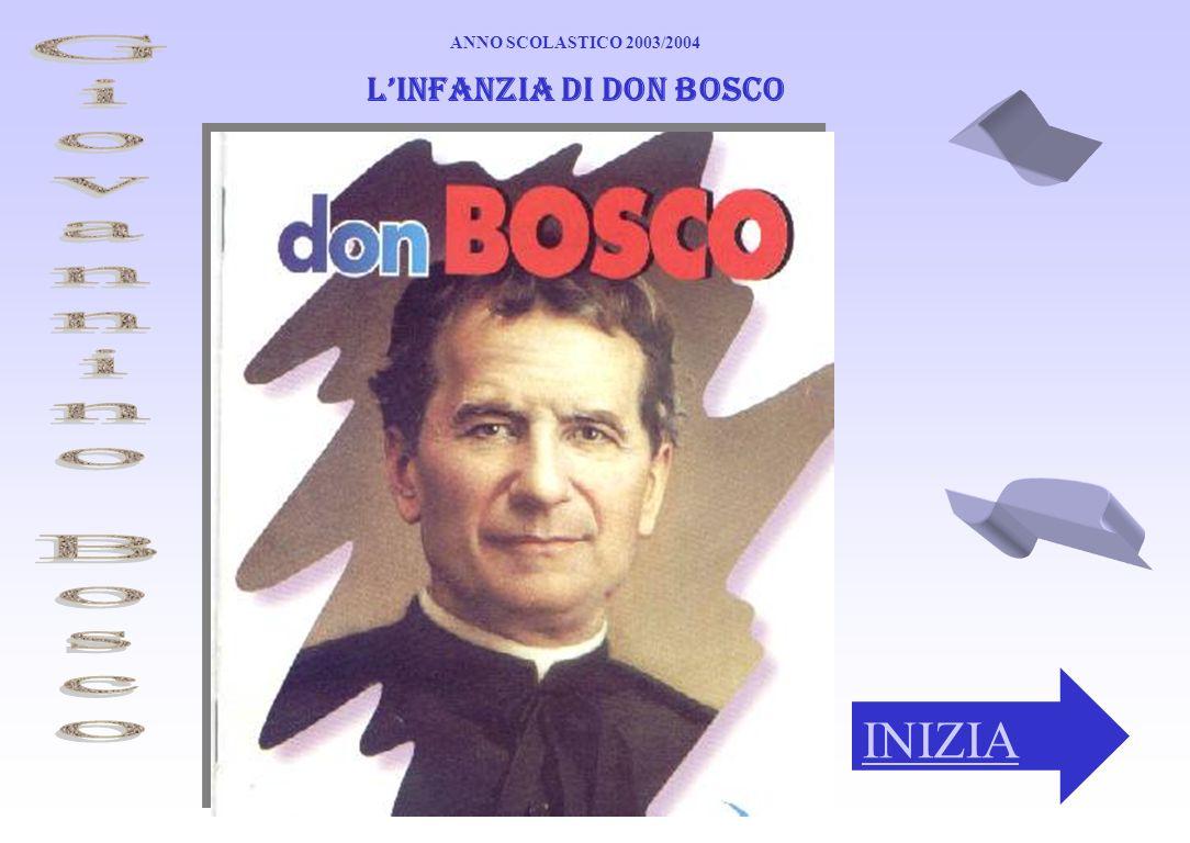 L'infanzia di Don Bosco