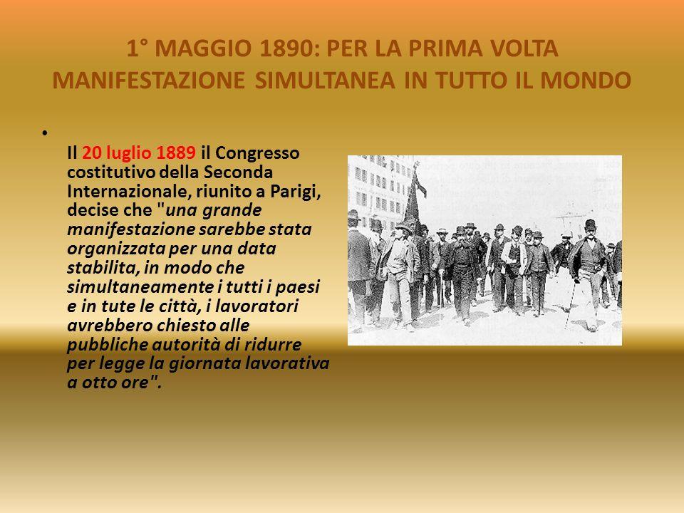 1° MAGGIO 1890: PER LA PRIMA VOLTA MANIFESTAZIONE SIMULTANEA IN TUTTO IL MONDO