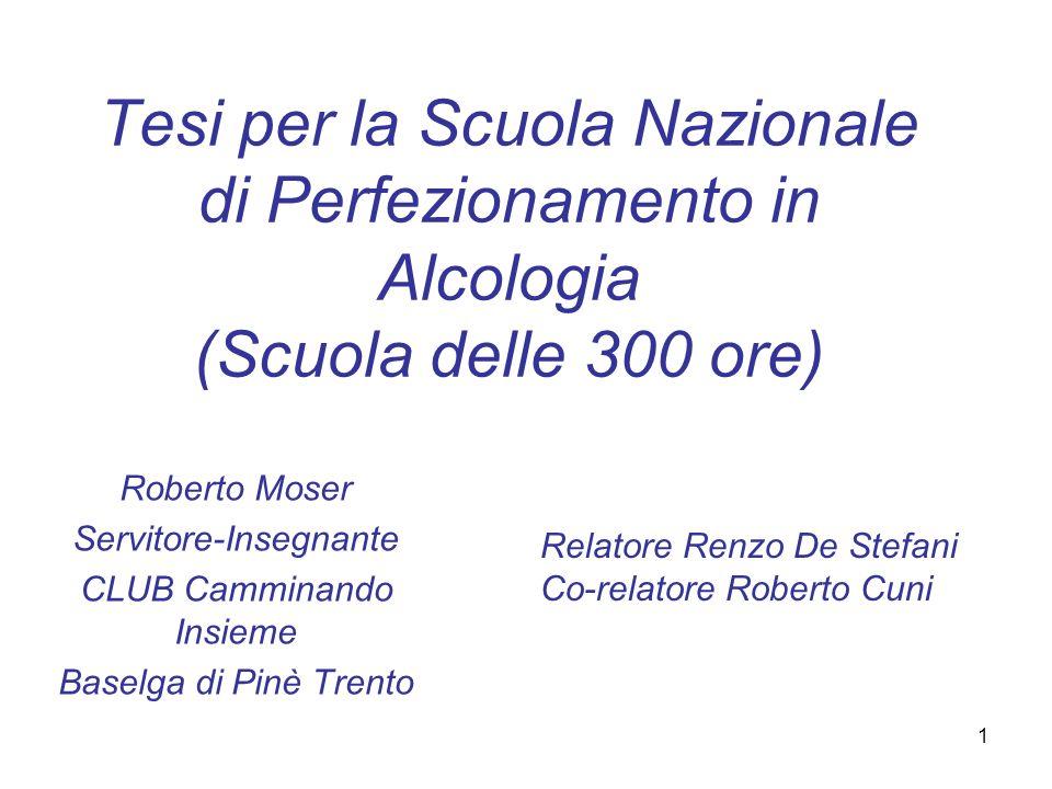 Tesi per la Scuola Nazionale di Perfezionamento in Alcologia (Scuola delle 300 ore)