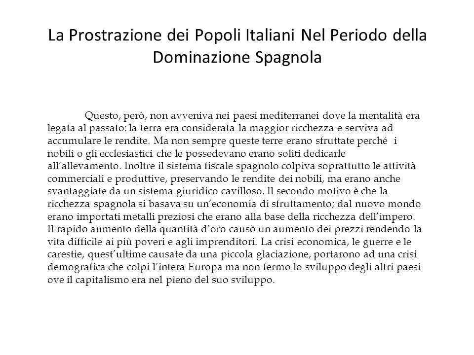 La Prostrazione dei Popoli Italiani Nel Periodo della Dominazione Spagnola