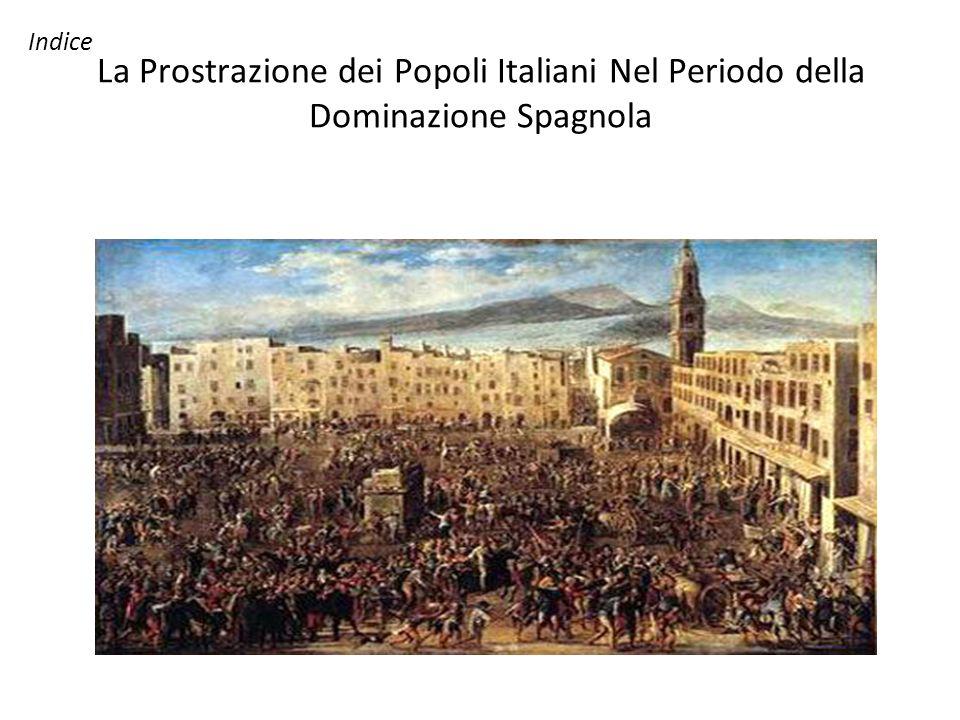 Indice La Prostrazione dei Popoli Italiani Nel Periodo della Dominazione Spagnola