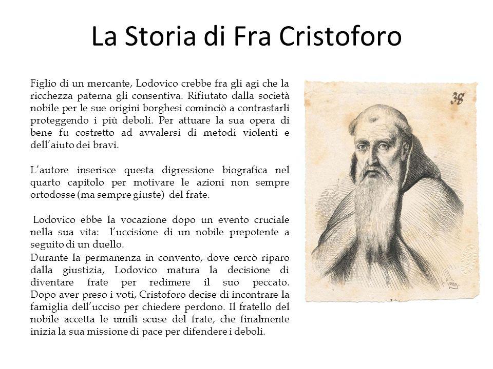 La Storia di Fra Cristoforo
