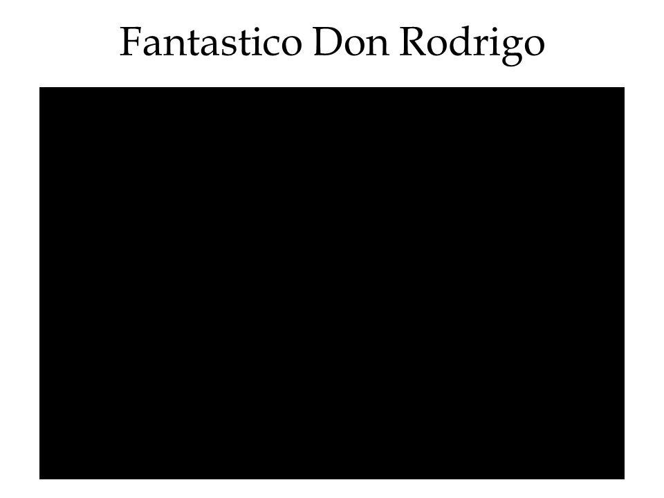 Fantastico Don Rodrigo