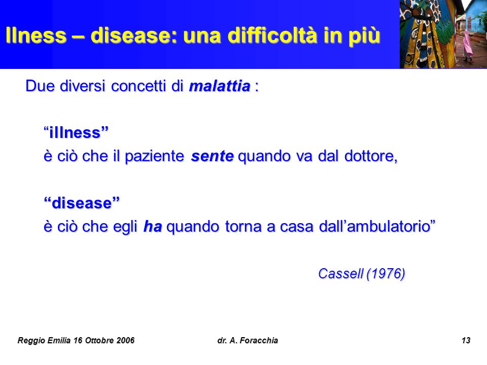 llness – disease: una difficoltà in più