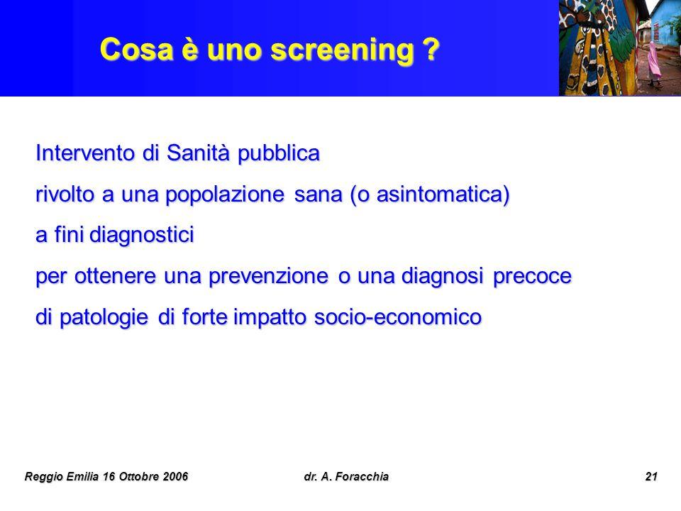 Cosa è uno screening Intervento di Sanità pubblica