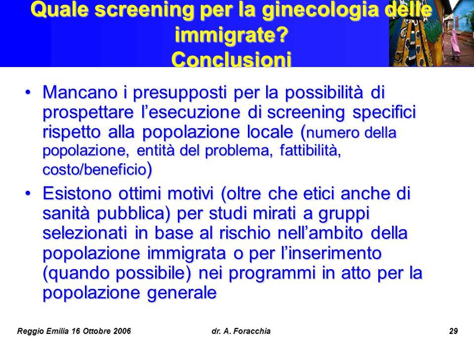 Quale screening per la ginecologia delle immigrate Conclusioni