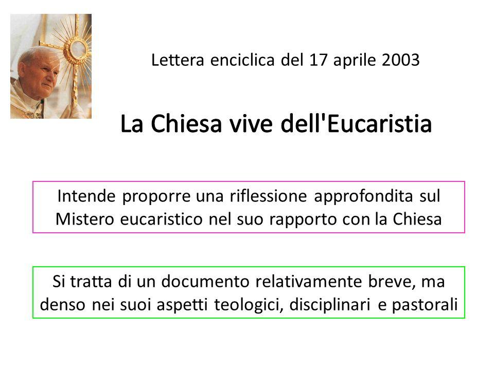 La Chiesa vive dell Eucaristia
