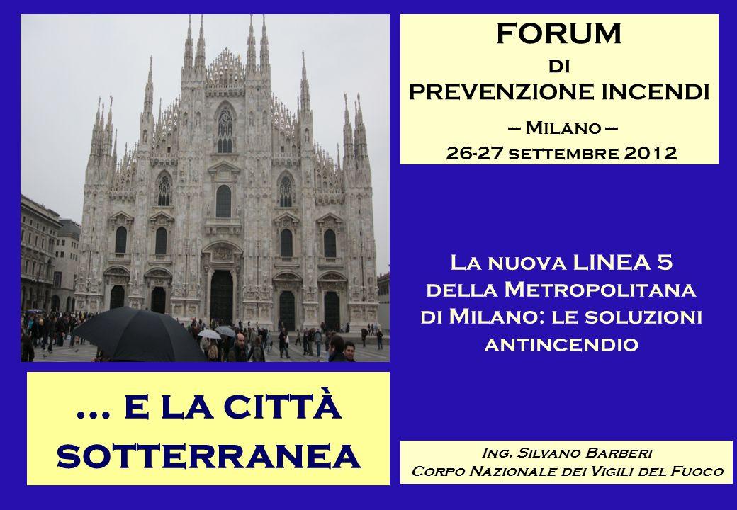 FORUM di PREVENZIONE INCENDI --- Milano --- 26-27 settembre 2012