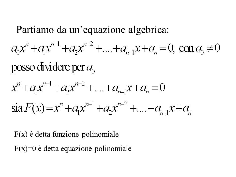 Partiamo da un'equazione algebrica: