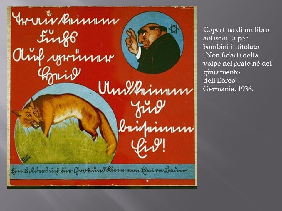 Copertina di un libro antisemita per bambini intitolato Non fidarti della volpe nel prato né del giuramento dell Ebreo .