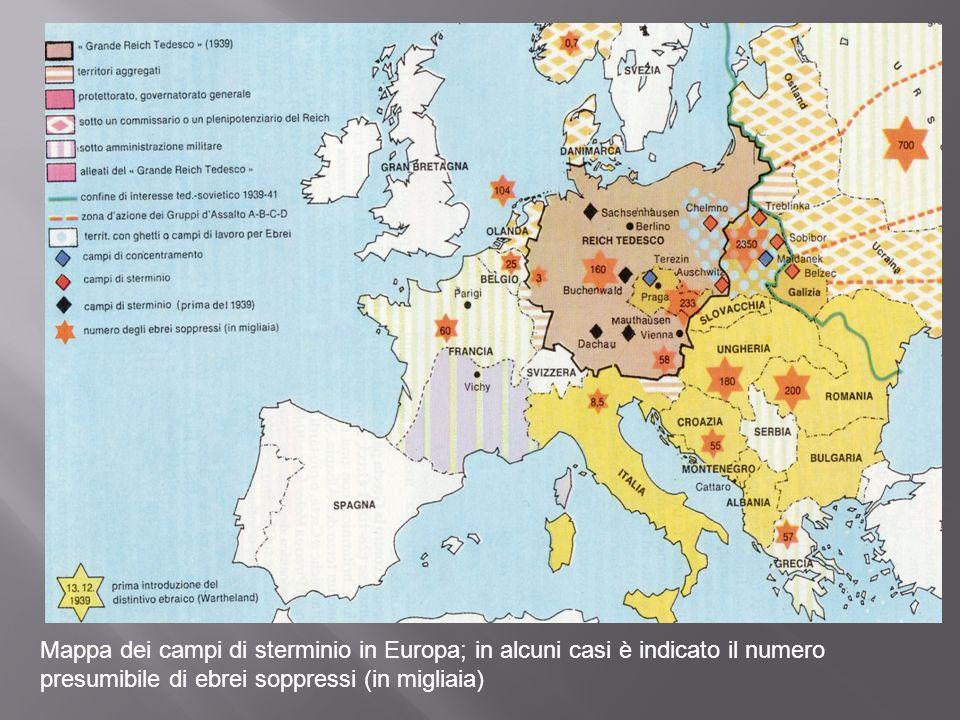 Mappa dei campi di sterminio in Europa; in alcuni casi è indicato il numero presumibile di ebrei soppressi (in migliaia)