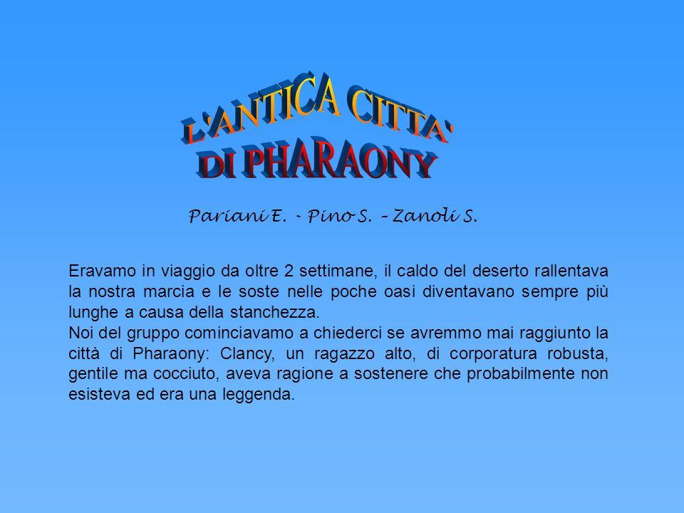 L ANTICA CITTA DI PHARAONY Pariani E. - Pino S. – Zanoli S.